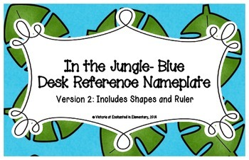 In the Jungle Blue Desk Reference Nameplates Version 2