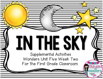 In the Sky-Supplemental Activities for Wonders Unit 5 Week 2