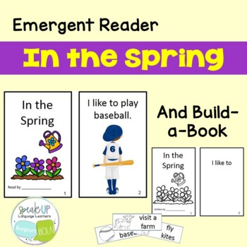 In the Spring Emergent Reader & Build-A-Book Book  {Young