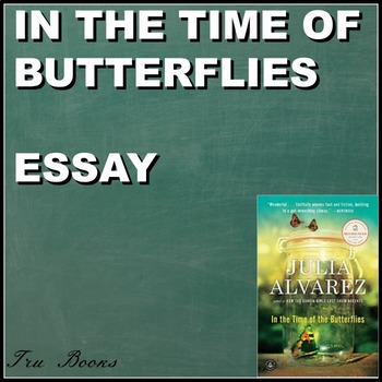 In the Time of Butterflies Argumentative Essay with Multip