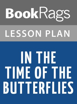 In the Time of the Butterflies Lesson Plans