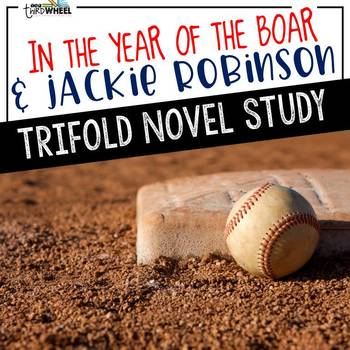In the Year of the Boar & Jackie Robinson Foldable Novel Study