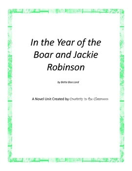 In the Year of the Boar and Jackie Robinson Novel Unit Plu