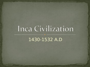Inca Powerpoint - Elemetary