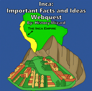 Inca Webquest and Journal Activity (Two Lesson Plans)