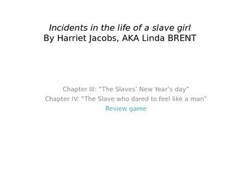 Incidents in the Life of a Slave Girl: Chapters 3 and 4 Re