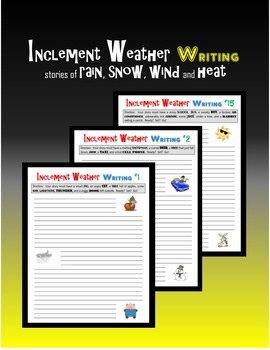 Inclement Weather Writing:  Stories of Rain, Snow, Wind and Heat