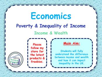 Income & Wealth - Inequality, Distribution of Income & Pov