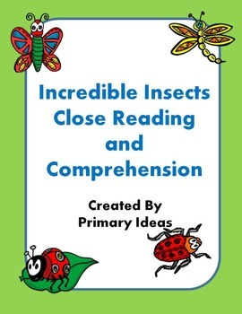 Incredible Insects Close Reading and Comprehension