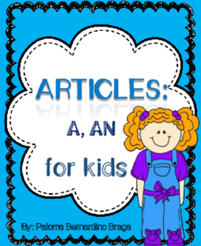 Indefinite Articles - For Kids