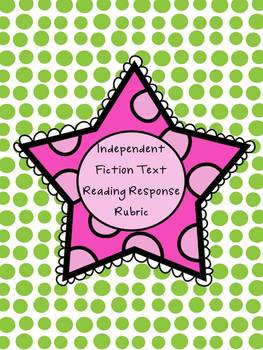Independent Fiction Reading Response Rubric