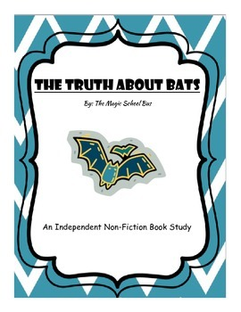 Independent Non-Fiction Book Study: Truth About Bats, Magi