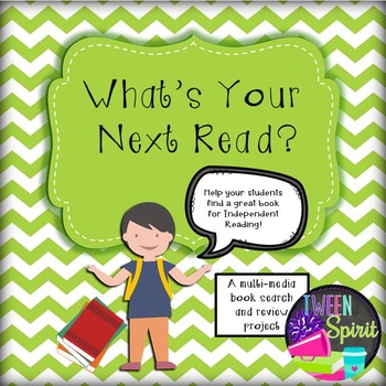 "Independent Reading Project ""What's Your Next Read?"""