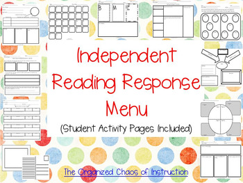 Independent Reading Response Menu-Student Activity Pages Included