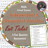 Independent Variable and Dependent Variable Exit Ticket
