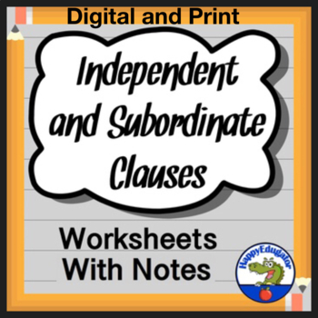 Independent Clauses and Subordinate Clauses