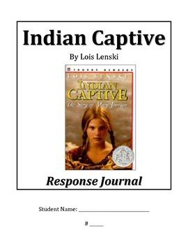 Indian Captive Reading Response Journal