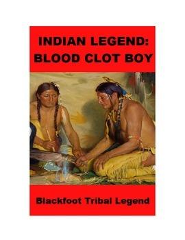 Indian Legend - Blood Clot Boy