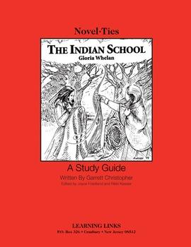 Indian School - Novel-Ties Study Guide