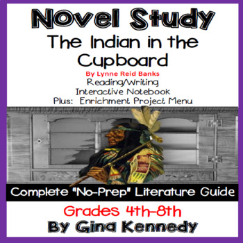 The Indian in the Cupboard, Complete Novel Study & Enrichm