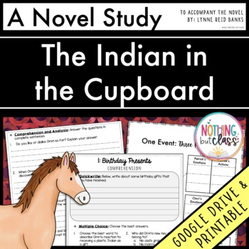 The Indian in the Cupboard Novel Study Unit: comprehension