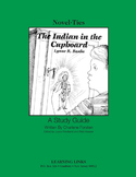 Indian in the Cupboard - Novel-Ties Study Guide