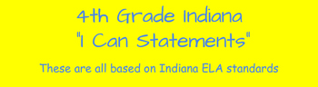 """Indiana 4th Grade ELA """"I Can Statement"""" Cards for Print"""
