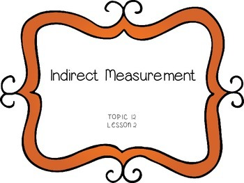 Indirect Measurement - First Grade enVision Math