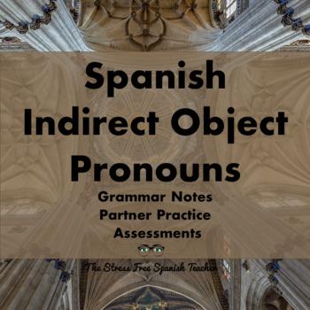 Indirect Object Pronouns in Spanish- handouts, communicati