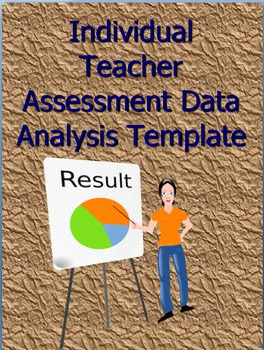 Individual Teacher Assessment Data Analysis Template and C