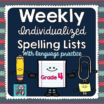 Individualized Spelling Lists with Weekly Language Practic