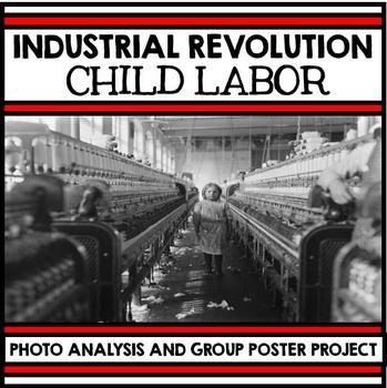 Industrial Revolution Unit - Child Labor - Photo Analysis