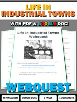 Industrial Revolution - Life in Industrial Towns (Webquest