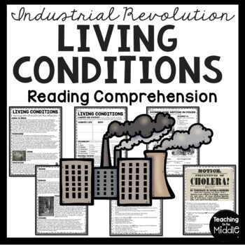 Industrial Revolution Living Conditions Reading Comprehens