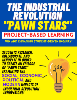 Industrial Revolution 'Pawn Stars' Project