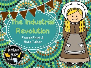 Industrial Revolution PowerPoint & Note Taker