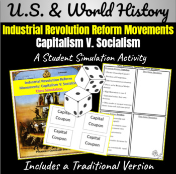 Industrial Revolution Reform Movements: Capitalism V. Soci