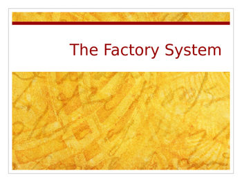 Industrial Revolution: The factory system