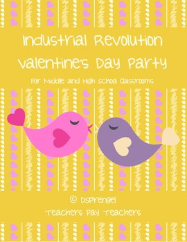 Industrial Revolution Valentine's Day Party for Middle and