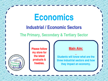 Industrial Sectors - Primary, Secondary & Tertiary Economi