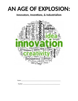 Industrialism - Packet on Inventions, Innovators, and the