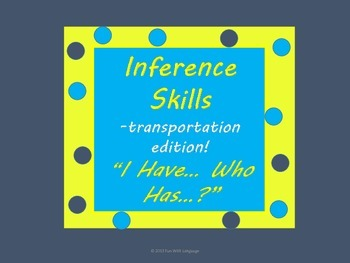 """Inference Practice with """"I have...Who has?"""" Game or ESL Vo"""