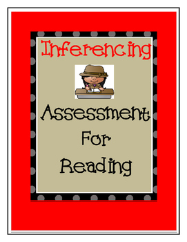 Inference Reading Assessment