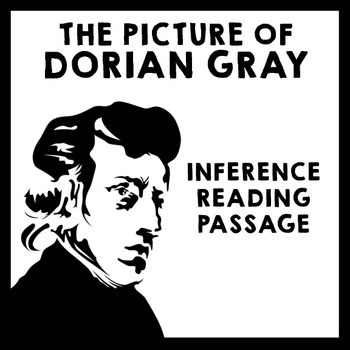 Inference Reading Passage - The Picture of Dorian Gray by