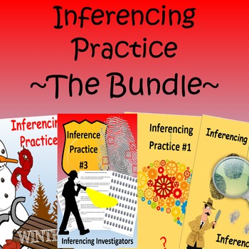Inferencing Practice ~ The Bundle ~