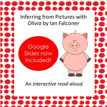 Inferencing from Pictures with Olivia by Ian Falconer
