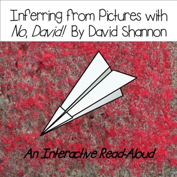 "Inferring From Pictures with ""No David"" by David Shannon"