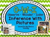 Inferring with Pictures OWI Observe Wonder Infer Activitie