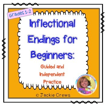 Inflectional Endings for Beginners: Guided/Independent Pra