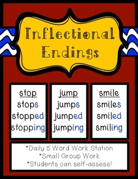 Inflectional Endings: -s, -ed, -ing